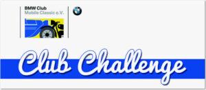 Club Challenge BMW Club Mobile Classic e.V.